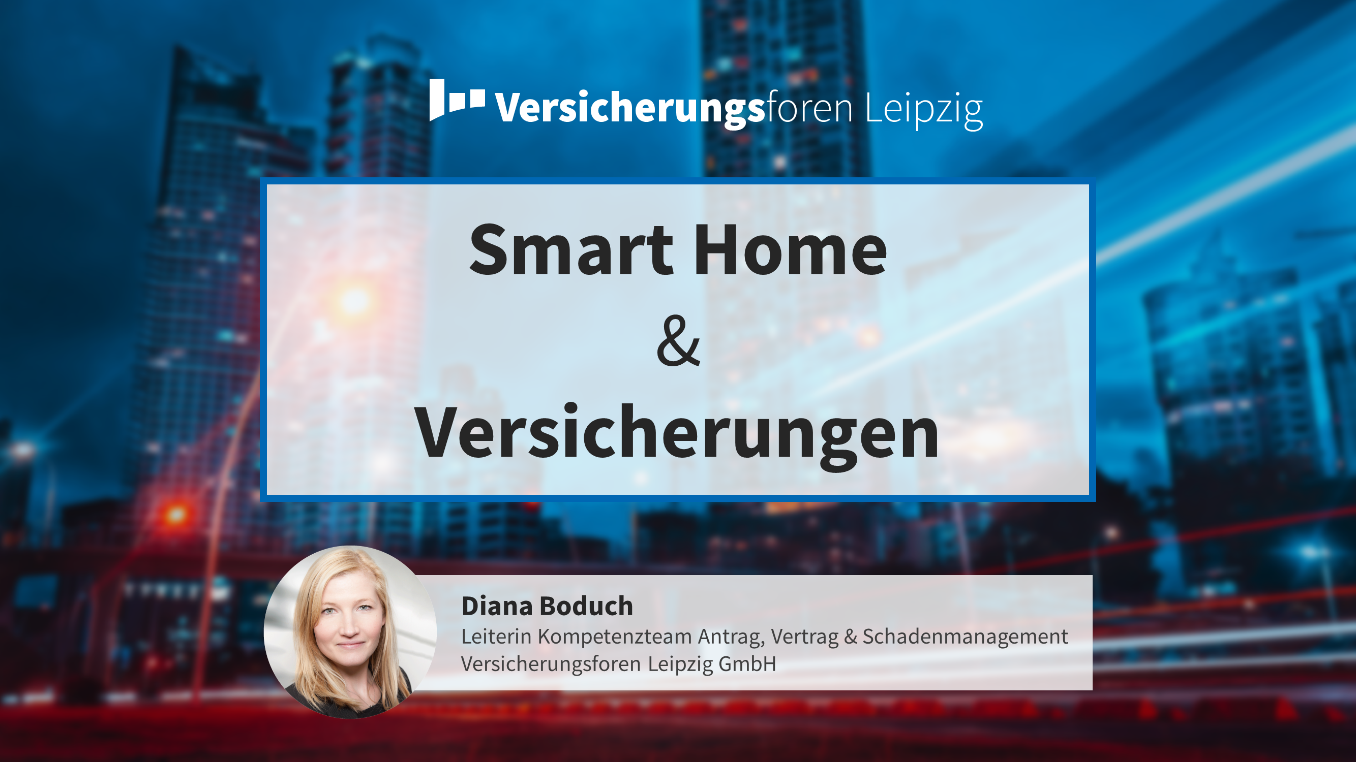 Smart Home & Versicherungen